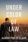 Under Color of Law Cover Image