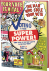 Voting Is Your Super Power Graphic Novella Cover Image