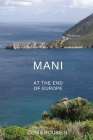 Mani. At the end of Europe Cover Image