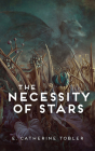 The Necessity of Stars Cover Image