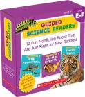 Guided Science Readers: Levels E-F (Parent Pack): 12 Fun Nonfiction Books That Are Just Right for New Readers (Guided Science Readers Parent Pack) Cover Image