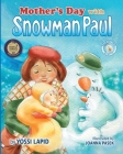 Mother's Day with Snowman Paul Cover Image