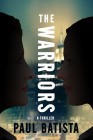 The Warriors (A Raquel Rematti Legal Thriller #2) Cover Image