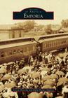 Emporia (Images of America) Cover Image