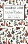 Round the World in 80 Dishes Cover Image