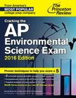 Princeton Review: Cracking the AP Environmental Science Exam Cover Image