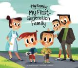My First-Generation Family (My Family Set 2) Cover Image