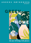Green Home: The joy of living with plants Cover Image