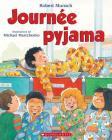 Journ?e Pyjama (Robert Munsch) Cover Image