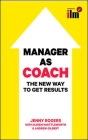 Manager to Coach: The New Way to Get Results Cover Image