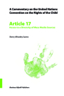 A Commentary on the United Nations Convention on the Rights of the Child, Article 17: Access to a Diversity of Mass Media Sources Cover Image