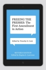 Freeing the Presses: The First Amendment in Action (Media and Public Affairs) Cover Image
