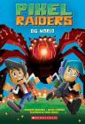Dig World (Pixel Raiders #1) Cover Image