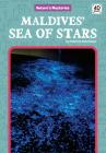 Maldives' Sea of Stars (Nature's Mysteries) Cover Image