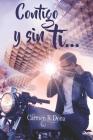 Contigo y sin ti... Cover Image