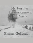 My Further Disillusionment in Russia Cover Image