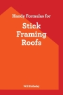 Handy Formulas for Stick Framing Roofs Cover Image