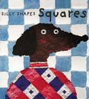 Squares (Silly Shapes) Cover Image