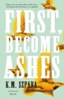First, Become Ashes Cover Image