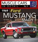 1969 Ford Mustang Mach 1: Muscle Cars in Detail No. 9 Cover Image