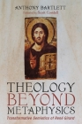 Theology Beyond Metaphysics Cover Image