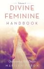 Divine Feminine Handbook: Overcoming Self-Doubt Volume I Cover Image