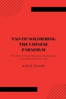Tao of Soldiering: The Chinese Paradigm: The Shift in Human Resources Development in PLA and Lessons for India Cover Image