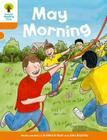Oxford Reading Tree Biff, Chip and Kipper Stories Decode and Develop: Level 6: May Morning Cover Image