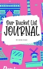 Our Bucket List for Couples Journal (6x9 Hardcover Planner / Journal) Cover Image