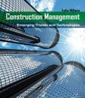 Construction Management: Emerging Trends and Technologies (Go Green with Renewable Energy Resources) Cover Image