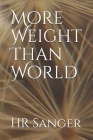 More Weight Than World Cover Image