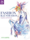 Fashion Illustration: Inspiration and Technique Cover Image