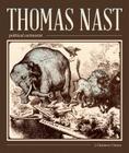 Thomas Nast, Political Cartoonist: Political Cartoonist Cover Image