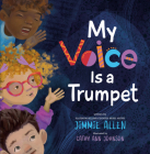 My Voice Is a Trumpet Cover Image