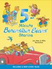 Berenstain Bears: 5-Minute Berenstain Bears Stories Cover Image