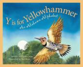 Y Is for Yellowhammer: An Alabama Alphabet (Discover America State by State) Cover Image