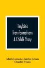 Tinykin'S Transformations: A Child'S Story Cover Image