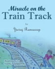 Miracle on the Train Track Cover Image