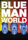 Blue Man World Cover Image