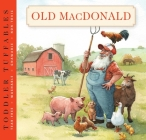 Toddler Tuffables: Old MacDonald Had a Farm: A Toddler Tuffable Edition (Book #3) Cover Image