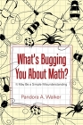 What's Bugging You About Math? Cover Image