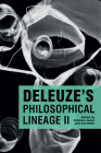 Deleuze's Philosophical Lineage II Cover Image