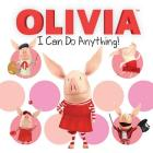 I Can Do Anything! (Olivia TV Tie-in) Cover Image