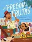 Un pregón de frutas (Song of Frutas) Cover Image