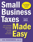 Small Business Taxes Made Easy, Fourth Edition Cover Image