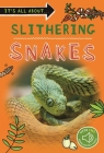 It's All About... Slithering Snakes (It's all about…) Cover Image