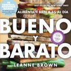 Bueno y Barato: Alimentate Bien a $4 Al Dia Cover Image