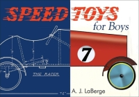 Speed Toys for Boys: (and for Girls, Too)_ (Woodworking Classics Revisited) Cover Image