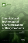 Chemical and Technological Characterization of Dairy Products Cover Image