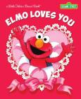 Elmo Loves You (Sesame Street) Cover Image